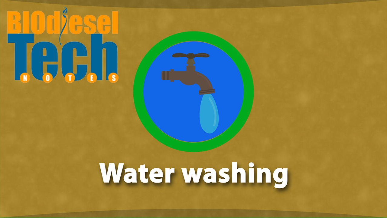 The Advantage of Water Washing Biodiesel